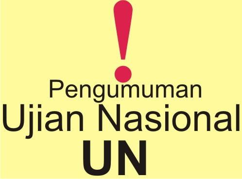 Pengumuman Ujian Nasional UN www.SelametHariadi.com