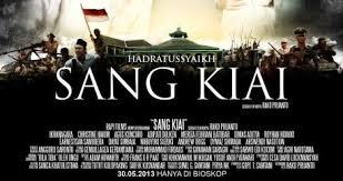 Sang Kiai, Film Sang Kiai, Sang Kiai Movie, Sang Kiai Sinopsis, Hasyim Asyari, Wahid Hasyim